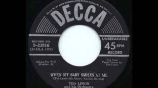 Ted Lewis & Orchestra - When My Baby Smiles at Me