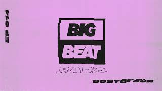 Big Beat Radio: EP #014 – Boston Bun