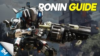 Titanfall 2 | FOR HONOR • RONIN GUIDE