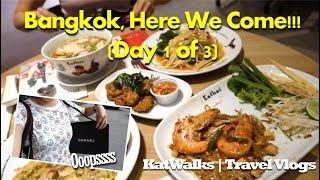 Bangkok Here We Come!!! | Travel Vlogs | KatWalks