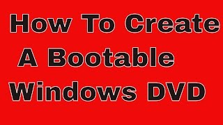 How To Make Bootable DVD Windows 10, 8, 7 - How to Burn an ISO to DVD - Hindi/Urdu