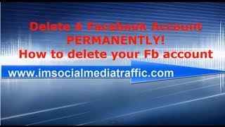 Delete A Facebook Account PERMANENTLY! How to delete your Fb account