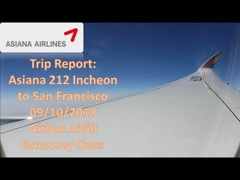 Trip Report | Asiana Airlines 212 | ICN-SFO | Airbus A350-900