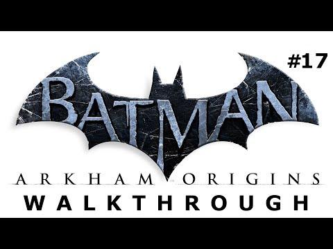 Batman: Arkham Origins Walkthrough Part 17