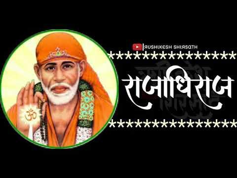 Shri Sachidanand Sadguru Sainath Maharaj Ki Jai ,vikram hazra ,Sai status, sai baba whatsapp status