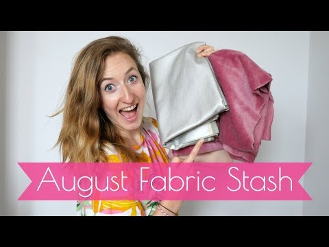 My Fabric Stash - AUGUST - Fabrics, Patterns and Plans