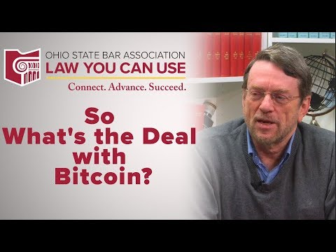 Law You Can Use: So What's the Deal with Bitcoin?