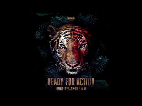 Dimitri Vegas And Like Mike - Ready for Action (Extended Mix)