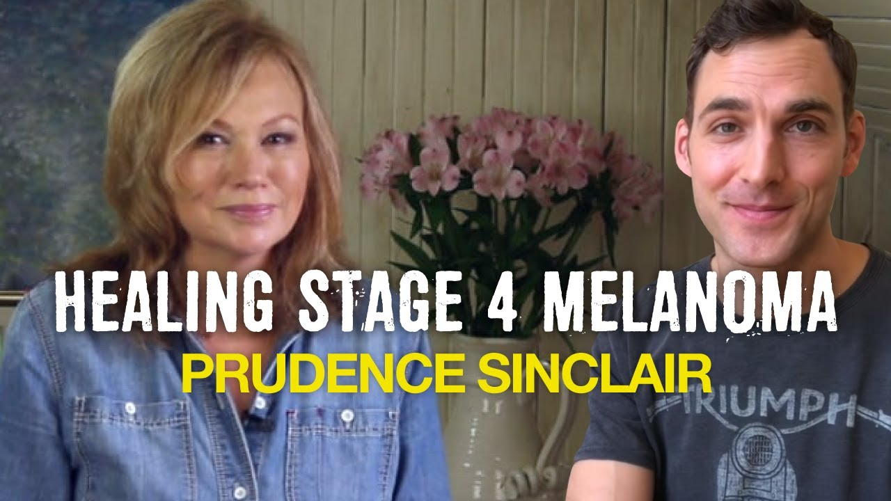 How Prudence healed stage 4 melanoma back in the 80's!
