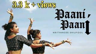 Badshah - Paani Paani   Jacqueline Fernandez   Aastha Gill   Nrityangee Shilpidol Choreography
