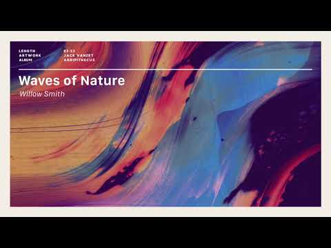 Willow - Waves of Nature