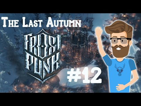 Spark of Hope (The Last Autumn Episode 12) - Frostpunk Gameplay  