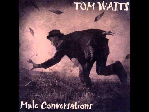TOM WAITS INTERVIEW - Mule Conversations (pt 1)