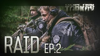 Escape from Tarkov. Raid. Episode 2.