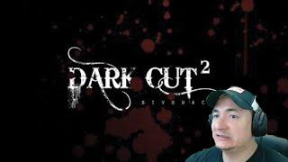 Dark Cut 2: Operaciones Reales I No apto para Cardiacos I