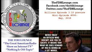 Mini-Episode #990 - May 2018 - Billions Episode 3-10