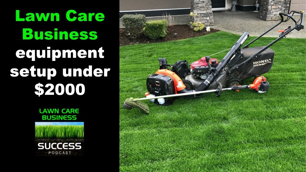 Lawn Care Business Equipment Setup For