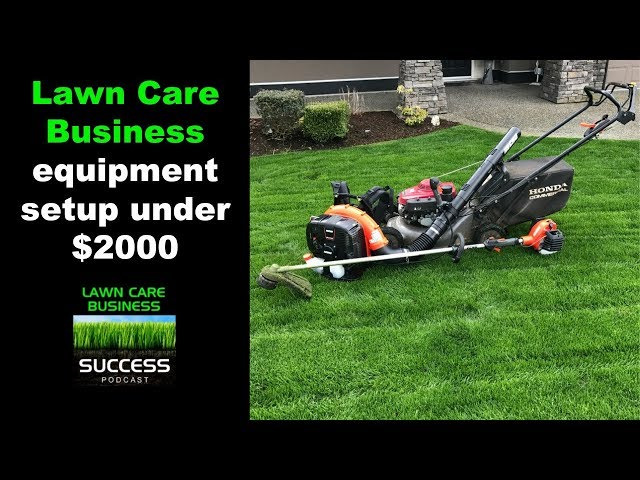 Lawn care business equipment setup for under $2000