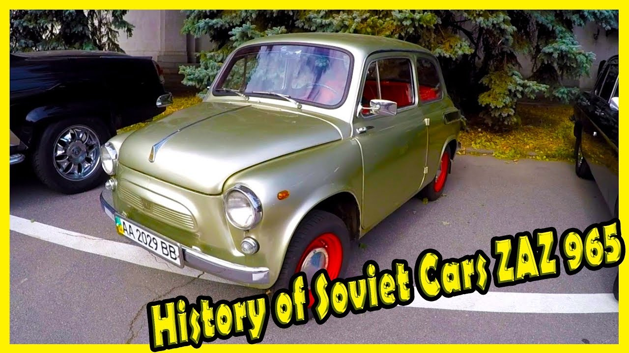 custom soviet cars of the 60s history of legendary cars zaz 965