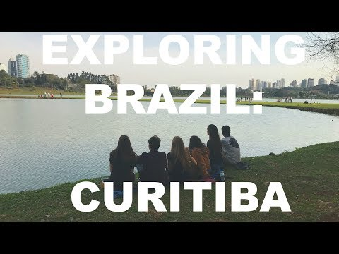 EXPLORING BRAZIL: CURITIBA