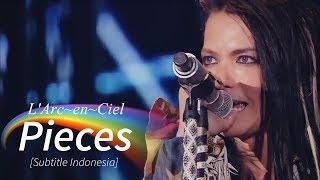 L'Arc~en~Ciel - Pieces | Subtitle Indonesia