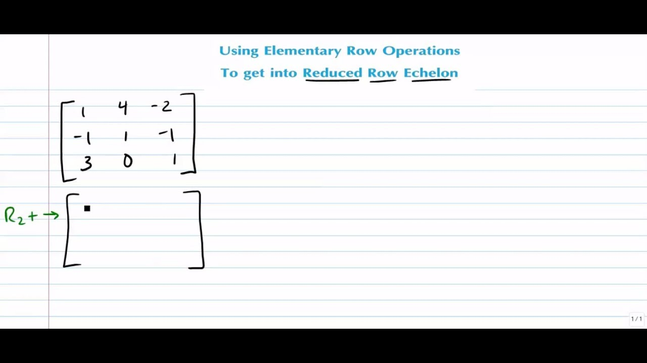 Matrices - Using Elementary Row Operations to Get a 3x3 Matrix ...