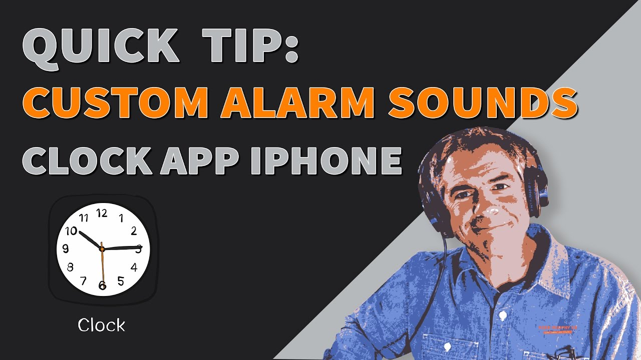 Quick Tip: How To Set Custom Alarm Sounds on iPhone