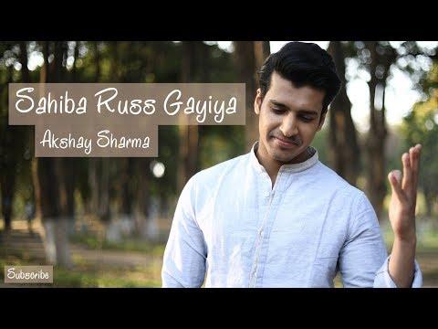 Sahiba Russ Gayiya | Firangi | Rahat Fateh Ali Khan | Kapil Sharma | Cover | Akshay Sharma | Rapsy B