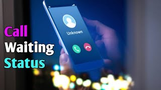 Download lagu Call waiting status | Love call waiting  | The Person you are called is Speaking To Someone else