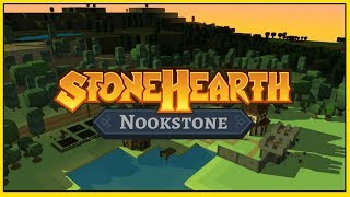 Stonehearth - 01 - The Humble Beginnings of Nookstone