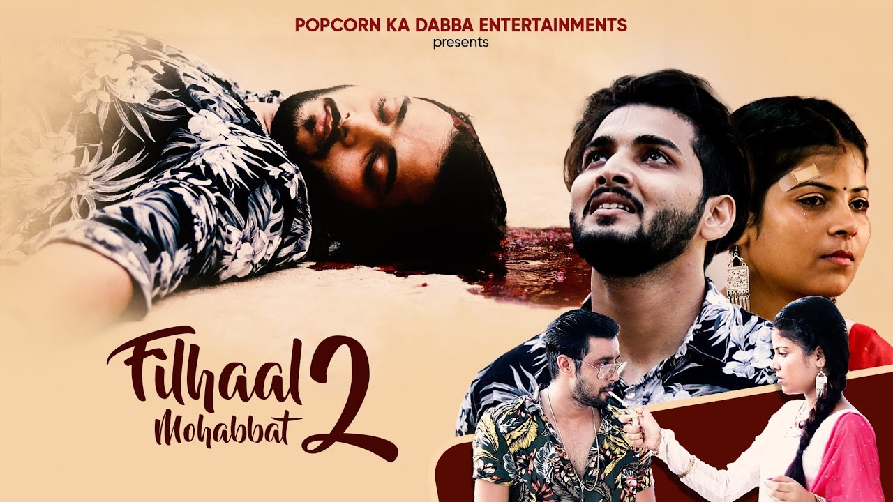 Filhaal2 Mohabbat  Akshay Kumar   Love Story   B Praak Feat. Nikhil Raj   Anjali Jha   Vinay Pratap