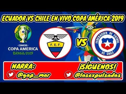 Ecuador vs Chile En Vivo Copa América 2019   (NARRACIÓN RADIO)