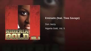 Eminado (feat. Tiwa Savage)