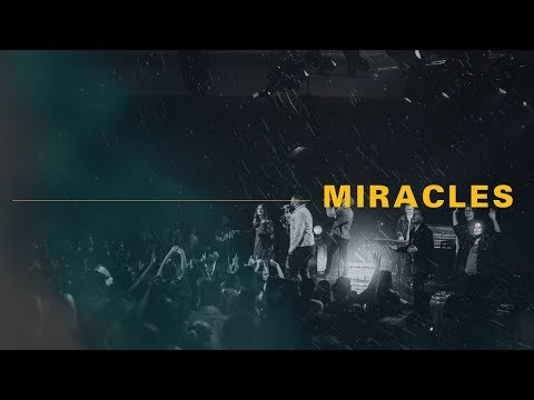 Miracles - Recorded Live at C3 Church Oxford Falls
