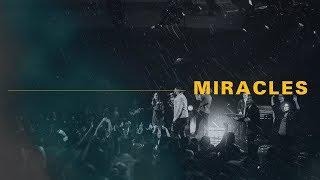 Miracles - Recorded Live at C3 Church Oxford Falls
