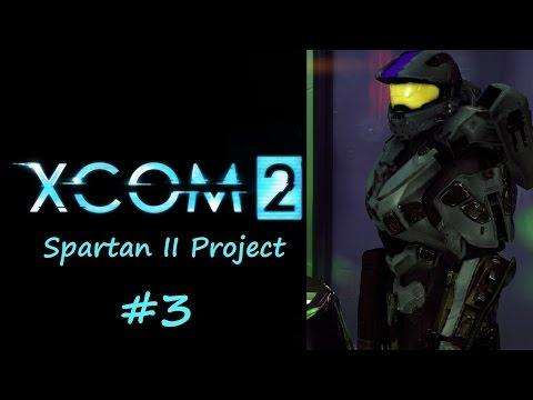 XCOM 2 - Spartan II Project - Ep 3