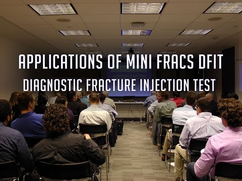 Applications of Mini Fracs DFIT - Diagnostic FractureInjection Test