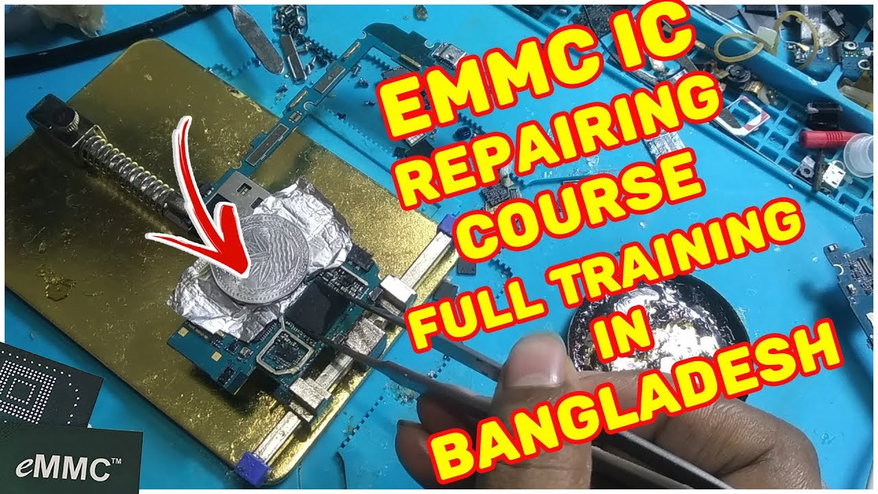 eMMC iC Repairing Course All Dead Android Mobile Phone Solutions Full  Training In Bangladesh