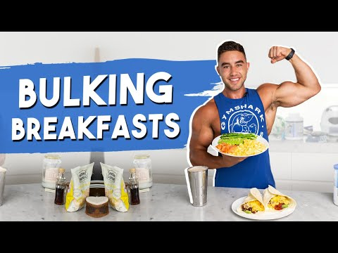 Top 3 BULKING BREAKFASTS To Build Muscle