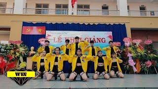 WIN CREW | CHỊ HIỂU HÔN + KILL THIS LOVE + ICY + ADIOS MASHUP DANCE @KHAI GIẢNG THPT NGUYỄN HỮU CẢNH