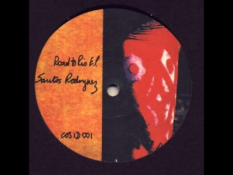 Santos Rodriguez - Untitled B2 - Road to rio EP