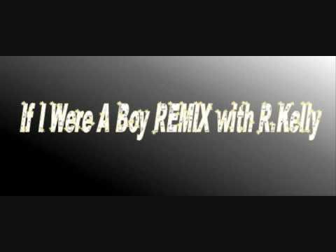 If I Were A Boy (REMIX) Beyoncé feat R.Kelly HQ