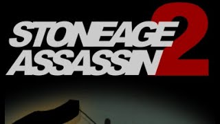Stoneage Assassin 2 Walkthrough