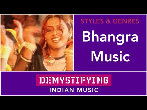 GENRES - Bhangra - Demystifying Indian Music # 28