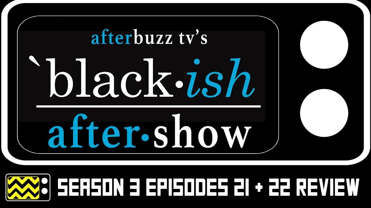 Download Blackish Season 3 Episodes 21 & 22 Review w/ Annelise Grace   AfterBuzz TV