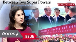 [The Point : World Affairs] N.Korea Exploring Its Position Between Two Super Powers