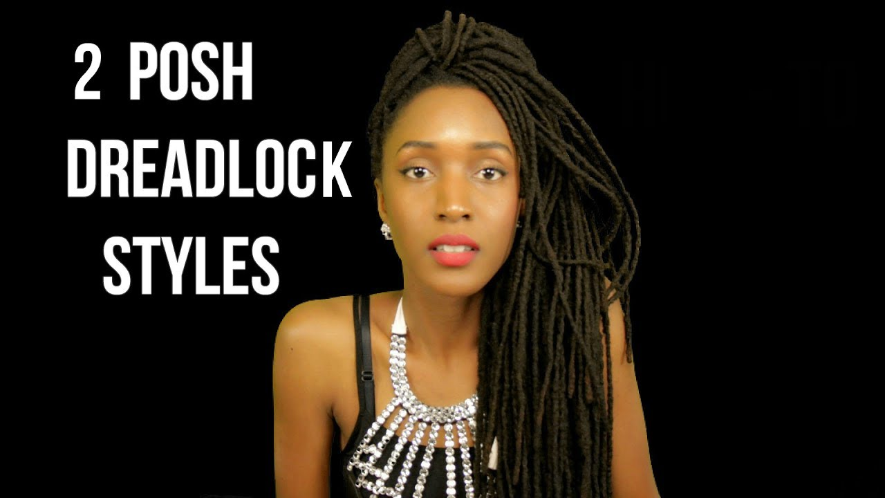 2 easy posh dreadlock hairstyles - how to - natural hair
