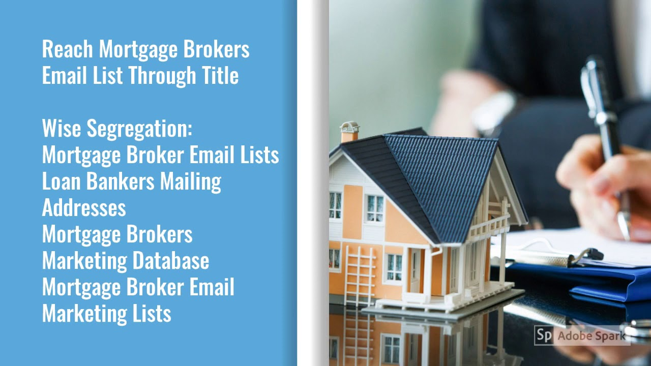 Mortgage Brokers Mailing Lists