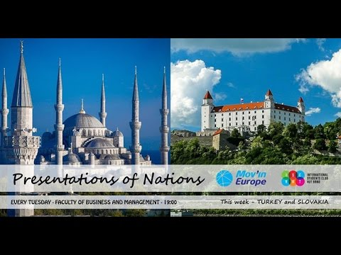 Presentation of Nations - Turkey and Slovakia