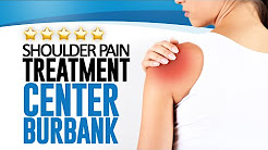 Shoulder Pain Treatment Center Burbank  - (818) 841-4100